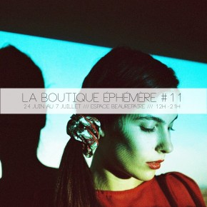 SAVE THE DATE : LA BOUTIQUE EPHEMERE #11