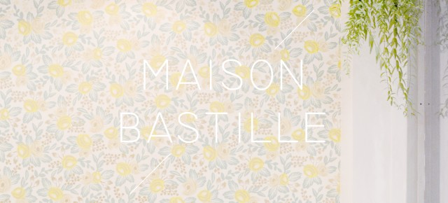 MAISON BASTILLE