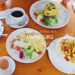 CARNET DE VOYAGE #04 HAMBURG : KLIPPKROOG