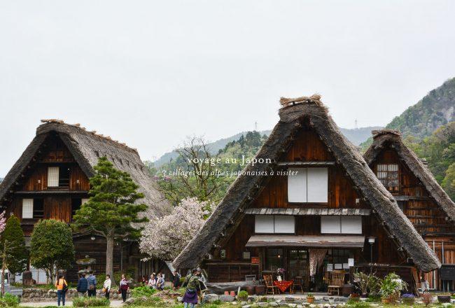les trois villages des alpes japonaises à visiter